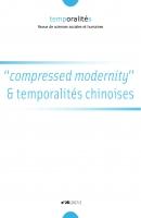 « « Compressed modernity » et temporalités chinoises », Temporalités : revue de sciences sociales et humaines , nᵒ 2017-26