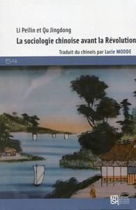 La sociologie chinoise avant la Révolution