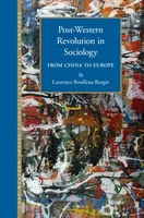 Post-Western Revolution in Sociology. From China to Europe
