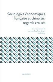 """""""Sociologies économiques française et chinoise"""""""