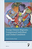 Young Chinese Migrants: Compressed Individual and Global Condition